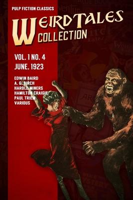 Weird Tales Vol. 1 No. 4, June 1923: Pulp Fiction Classics Cover Image