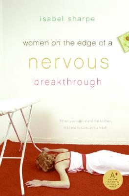Women on the Edge of a Nervous Breakthrough Cover Image