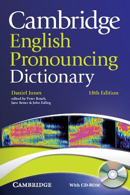 Cambridge English Pronouncing Dictionary [With CDROM] Cover Image