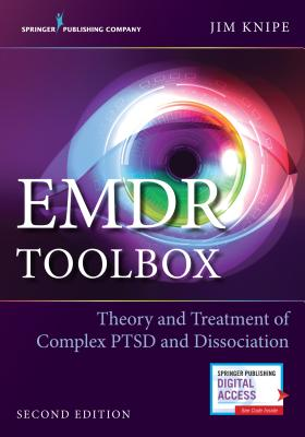 Emdr Toolbox: Theory and Treatment of Complex Ptsd and Dissociation Cover Image