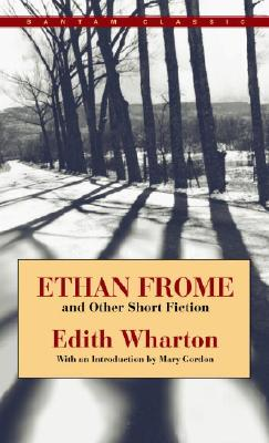 Ethan Frome and Other Short Fiction Ethan Frome and Other Short Fiction Ethan Frome and Other Short Fiction Ethan Frome and Other Short Fiction Ethan Cover Image