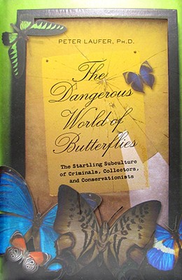 The Dangerous World of Butterflies Cover