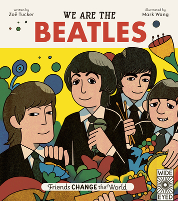 Friends Change the World: We Are The Beatles Cover Image