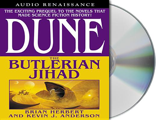 Dune: The Butlerian Jihad: Book One of the Legends of Dune Trilogy Cover Image