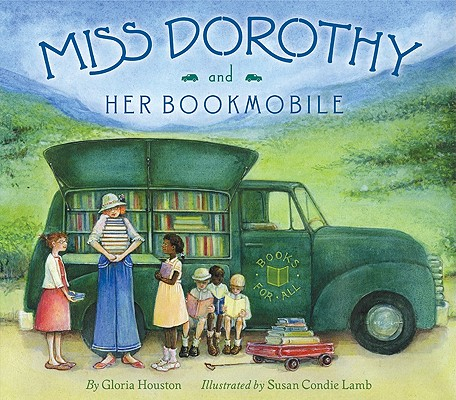 Miss Dorothy and Her Bookmobile Cover
