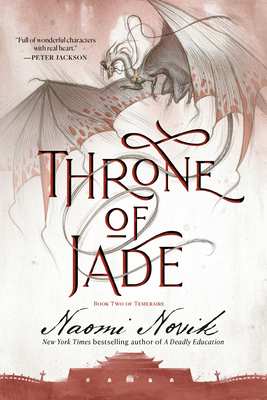 Throne of Jade: Book Two of the Temeraire Cover Image