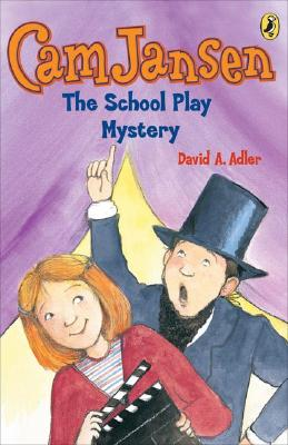 Cam Jansen: the School Play Mystery #21 Cover Image