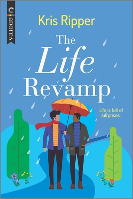The Life Revamp: An LGBTQ Romcom Cover Image