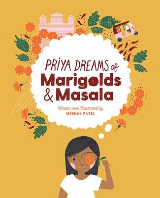 Priya Dreams of Marigolds & Masala Cover Image