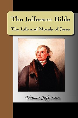Cover for The Jefferson Bible, the Life and Morals of Jesus