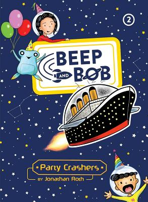 Party Crashers (Beep and Bob #2) Cover Image