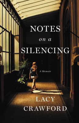 Notes on a Silencing: A Memoir cover