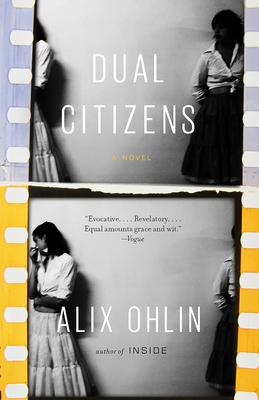 Dual Citizens: A novel (Vintage Contemporaries) Cover Image