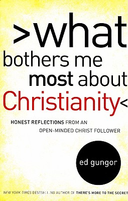 What Bothers Me Most about Christianity Cover