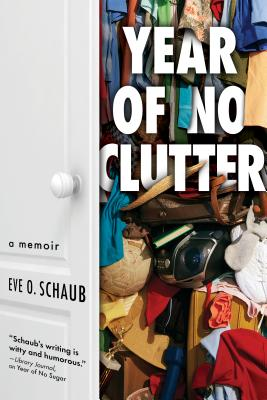 Year of No Clutter: A Memoir Cover Image