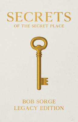Secrets of the Secret Place Legacy Edition Cover Image