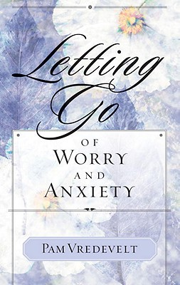 Letting Go of Worry and Anxiety Cover