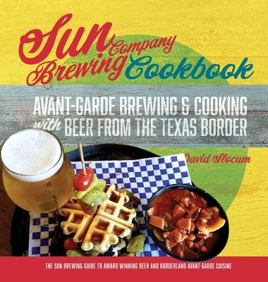 Sun Brewing Company Cookbook Cover Image