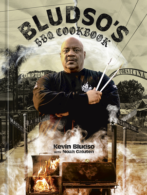 Bludso's BBQ Cookbook: A Family Affair in Smoke and Soul Cover Image