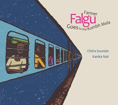 Farmer Falgu Goes to the Kumbh Mela: Farmer Falgu Series Cover Image
