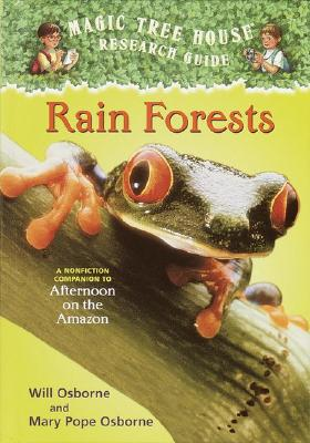 Rain Forests: A Nonfiction Companion to Magic Tree House #6: Afternoon on the Amazon Cover Image
