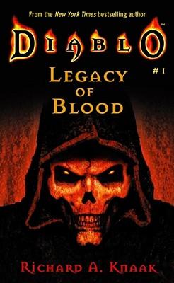Diablo #1: Legacy of BloodRichard A. Knaak