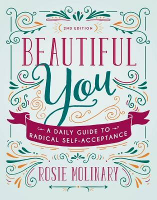Beautiful You: A Daily Guide to Radical Self-Acceptance Cover Image