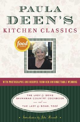 Paula Deen's Kitchen Classics: The Lady & Sons Savannah Country Cookbook and the Lady & Sons, Too! Cover Image