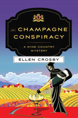 The Champagne Conspiracy: A Wine Country Mystery (Wine Country Mysteries #7) cover