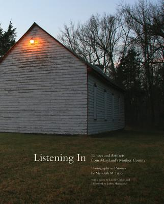 Listening in: Echoes and Artifacts from Maryland's Mother County Cover Image