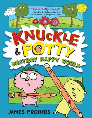Knuckle & Potty Destroy Happy World Cover
