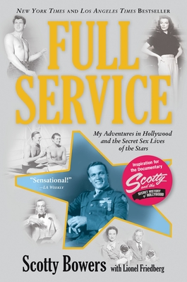 Full Service: My Adventures in Hollywood and the Secret Sex Live of the Stars Cover Image