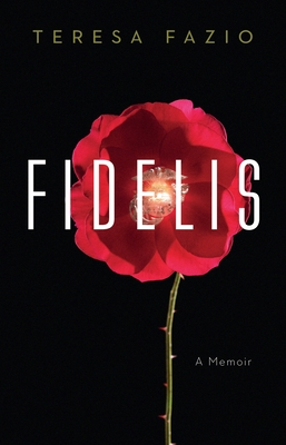 Fidelis: A Memoir Cover Image