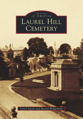 Laurel Hill Cemetery Cover Image