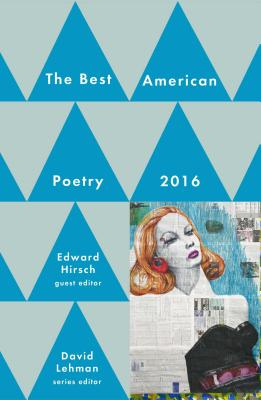Best American Poetry 2016 (The Best American Poetry series) Cover Image