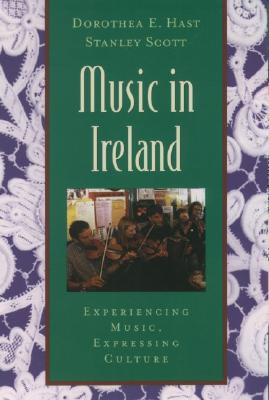 Music in Ireland: Experiencing Music, Expressing Culture [With CDROM] (Global Music) Cover Image
