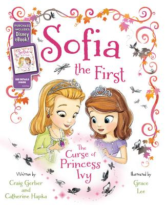 Sofia the First The Curse of Princess Ivy: Purchase Includes Disney eBook! Cover Image