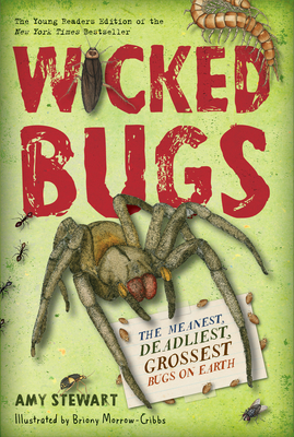 Cover for Wicked Bugs (Young Readers Edition)