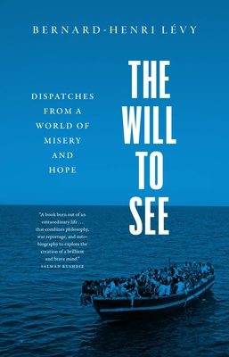 The Will to See: Dispatches from a World of Misery and Hope Cover Image