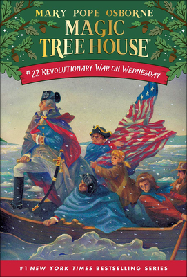 Revolutionary War on Wednesday (Magic Tree House #22) Cover Image