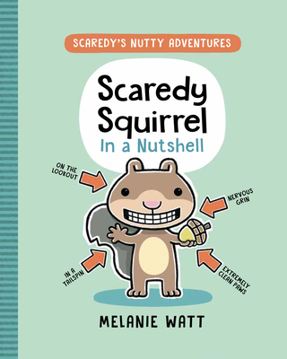 Scaredy Squirrel in a Nutshell Cover Image
