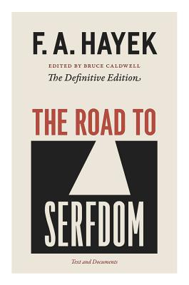 The Road to Serfdom: Text and Documents Cover Image