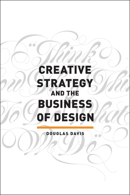 Creative Strategy and the Business of Design Cover Image