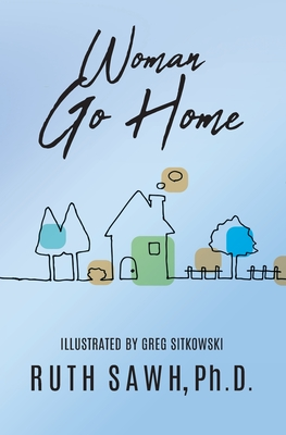 Woman Go Home Cover Image