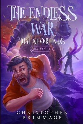 The Endless War That Never Ends Cover Image