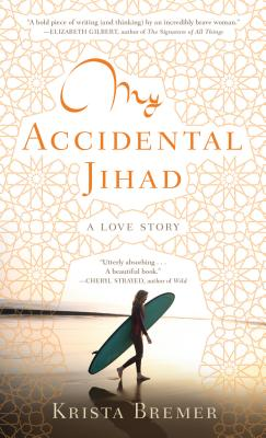 My Accidental Jihad: A Love Story Cover Image
