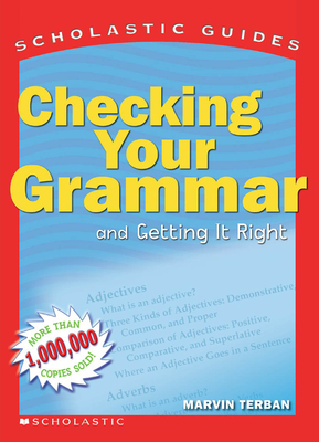 Scholastic Guide: Checking Your Grammar (Scholastic Guides) Cover Image