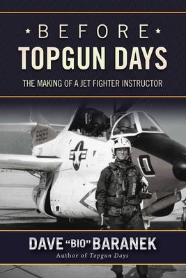 Before Topgun Days: The Making of a Jet Fighter Instructor Cover Image