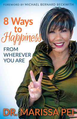 8 Ways to Happiness: From Wherever You Are Cover Image