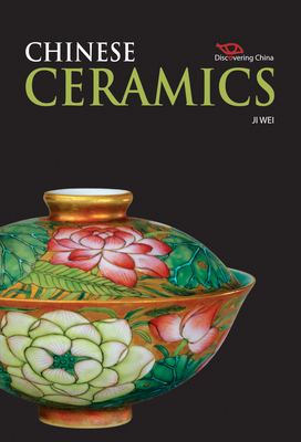 Chinese Ceramics (Discovering China) Cover Image